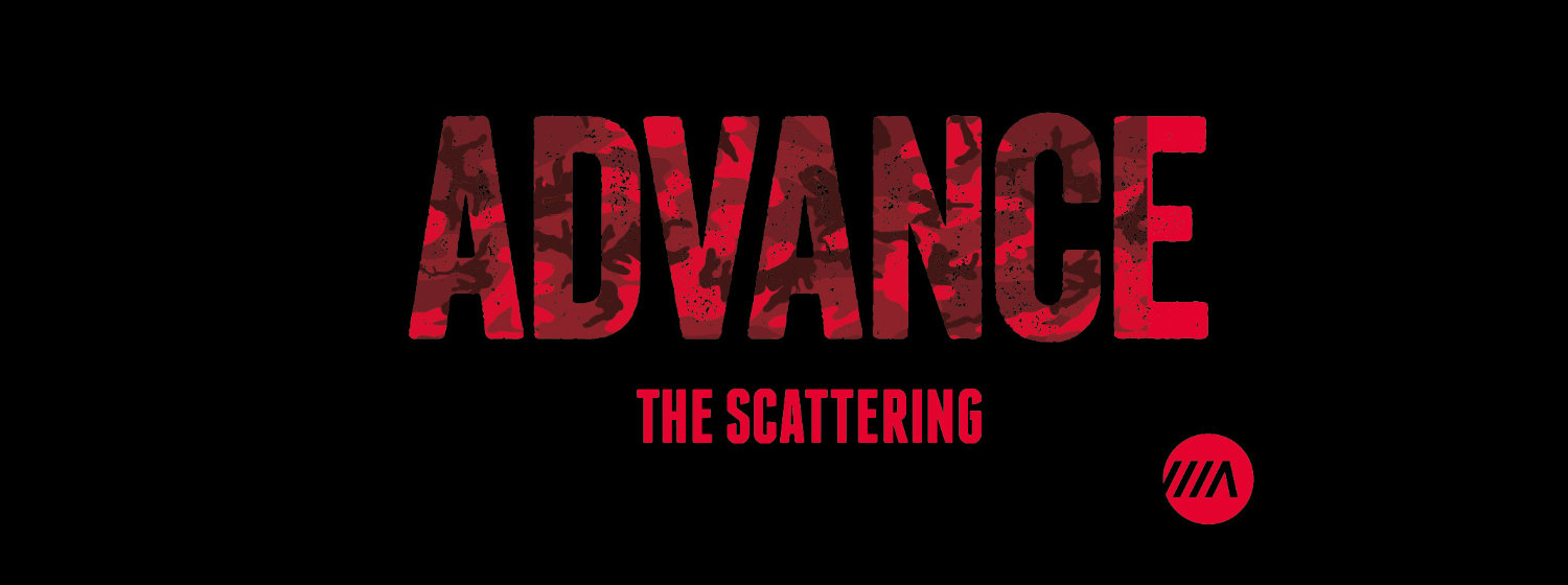 Advance, the scattering